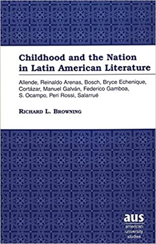 Childhood and the Nation in Latin American Literature:
