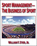 Sport Management Business of Sport, Stier, William F., Jr., 0896414477