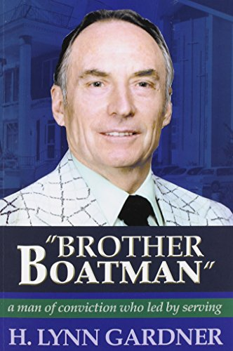 """Brother Boatman"": A Man of Conviction Who Led by Serving"