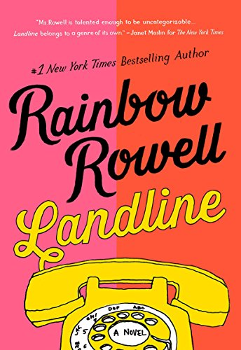 Landline: A Novel by [Rowell, Rainbow]