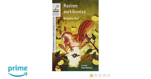 Pack Rasi Piloto [Euskera] (El Barco de Vapor Blanca): Amazon.es: Begoña Oro Pradera, Dani Montero , Bakun S.L.: Libros