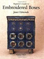 Beginner's Guide to Embroidered Boxes…