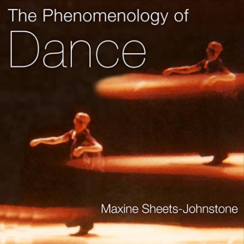 The Phenomenology of Dance
