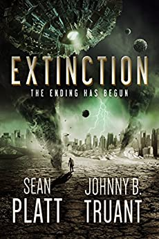 Extinction (Alien Invasion Book 6) by [Truant, Johnny B., Platt, Sean]