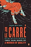 A Murder of Quality: A George Smiley Novel