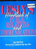Lesly's Handbook of Public Relations and Communications, Lesly, Philip, 0814401082