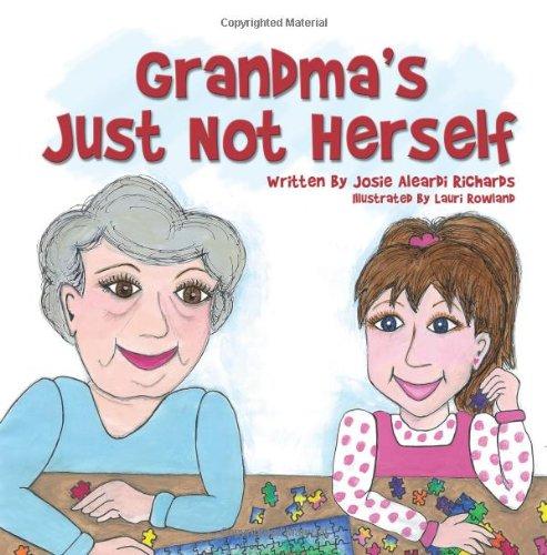 Download Grandma's Just Not Herself pdf epub