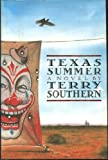 Texas Summer, Terry Southern, 1559701501