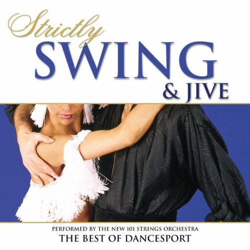 Strictly Ballroom Series: Strictly Swing And Jive - The Best Of Dancesport (Best Dj Dance Music)