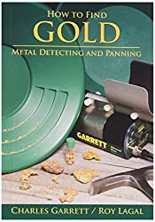 Image of the product How to Find Gold: Metal that is listed on the catalogue brand of Garrett.