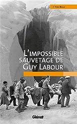 L'impossible sauvetage de Guy Labour