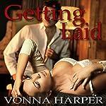 Getting Laid | Vonna Harper