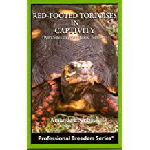 Red - Footed Tortoises in Captivity (With Notes on Yellow - Footed Tortoises