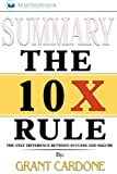 img - for Summary: The 10X Rule: The Only Difference Between Success and Failure book / textbook / text book
