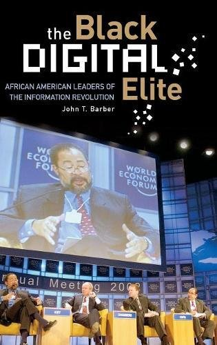 Search : The Black Digital Elite: African American Leaders of the Information Revolution