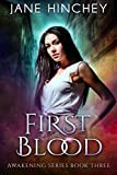 Download First Blood (Awakening Series Book 3) in PDF ePUB Free Online