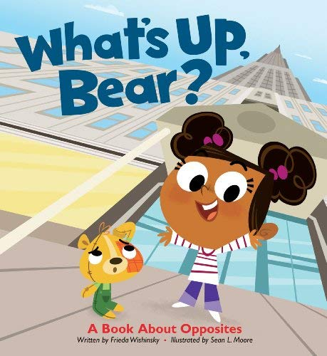 What's Up, Bear?: A Book About Opposites pdf