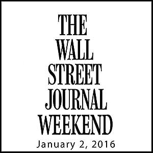 Weekend Journal 01-02-2016 Newspaper / Magazine