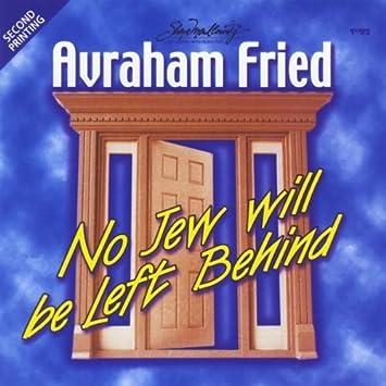Avraham Fried - No Jew Will be Behind 1999
