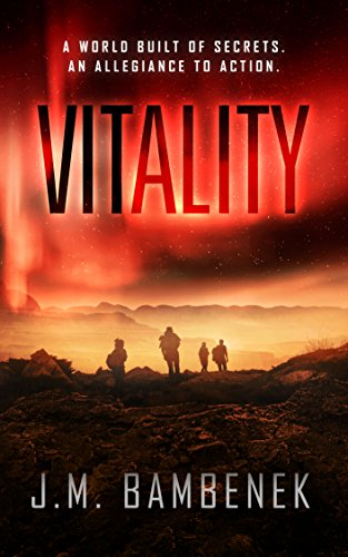 Vitality: A Dystopian Apocalypse Novel (The Luminosity Series Book 2) by [Bambenek, J.M.]