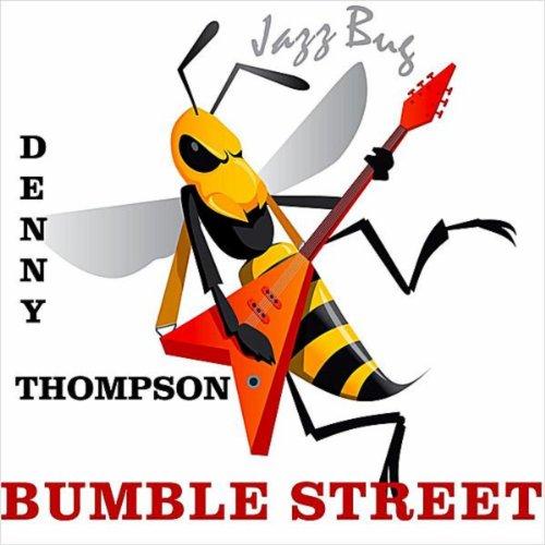 Amazon.com: Bumble Street: Denny Thompson: MP3 Downloads