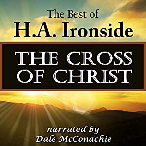 The Cross of Christ Audiobook