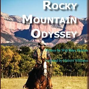Rocky Mountain Odyssey Audiobook