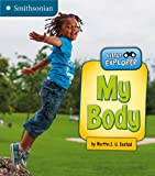 My Body, Martha E. H. Rustad, 1476502501