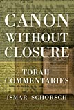 Canon Without Closure, Ismar Schorsch, 091621933X