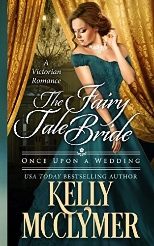 Amazon the fairy tale bride once upon a wedding book 1 the fairy tale bride once upon a wedding book 1 by mcclymer fandeluxe Ebook collections