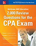 img - for McGraw-Hill Education 2,000 Review Questions for the CPA Exam book / textbook / text book
