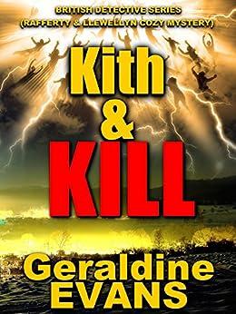 Kith and Kill (Rafferty & Llewellyn Book 15) by [Evans, Geraldine]