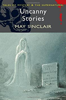 Uncanny Stories by May Sinclair science fiction and fantasy book and audiobook reviews