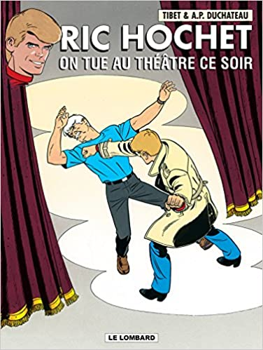 Ric Hochet Tome 73 On Tue Au Theatre Ce Soir Ric Hochet 73 French Edition Duchateau Tibet 9782803622634 Amazon Com Books