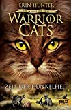 Warrior Cats - Die Macht der drei. Zeit der Dunkelheit: III, Band 4