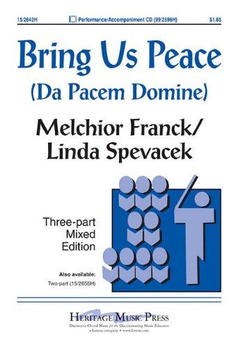Bring Us Peace: Da Pacem Domine PDF
