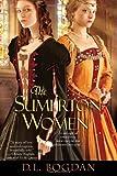 The Sumerton Women, D. L. Bogdan, 0758271379