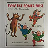 img - for Why Rat Comes First: A Story of the Chinese Zodiac book / textbook / text book