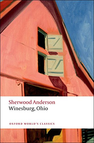 Winesburg Ohio By Anderson Sherwood Love Glen A EDT