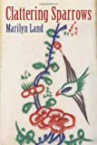 Clattering Sparrows, Marilyn Land, 1450236359
