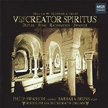 Veni Creator Spiritus: Music for Trombone and Organ
