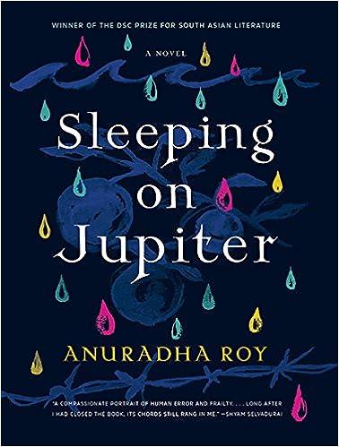 Amazon Sleeping On Jupiter 9781681681788 Anuradha Roy