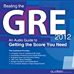 Beating the GRE 2012: An Audio Guide to Getting the Score You Need |  PrepLogic