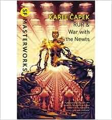War With the Newts — Karel Capek