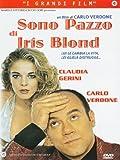 Sono Pazzo Di Iris Blond by Carlo Verdone