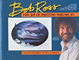 The Joy of Painting with Bob Ross, Robert N. Ross, 0924639059