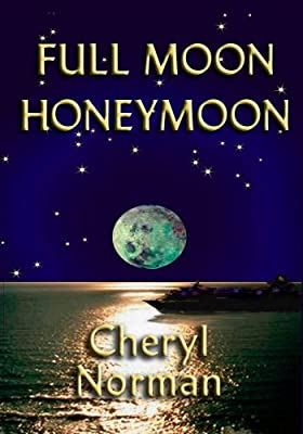 Full Moon Honeymoon