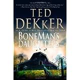 BoneMans Daughtersby Ted Dekker