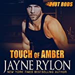 Touch of Amber (Hot Rods) | Jayne Rylon