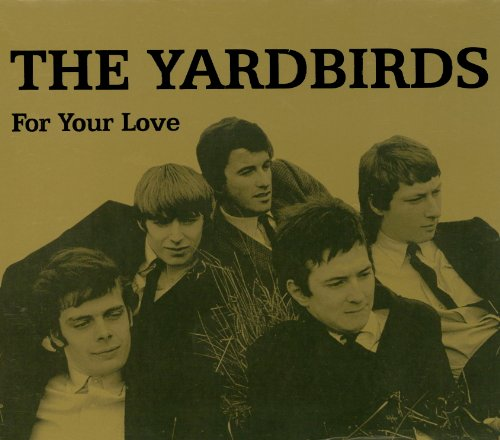 Best yardbirds for your love list